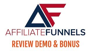 Affiliate Funnels Review Demo Bonus - 30 Ready Made Affiliate Funnels