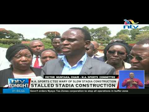 National assembly sports committee wary of slow stadia construction