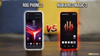 Asus ROG Phone II vs ZTE nubia Red Magic 3 - Which is The Gaming Phone for 2019?