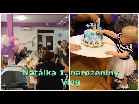 Oslava 1. narozenin Natálky | VLOG