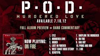 P.O.D. - Murdered Love Album Preview - On Fire