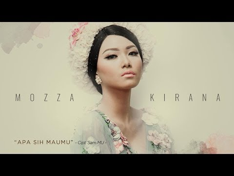 Mozza Kirana Rilis Lagu Keren Berjudul Apa Sih Maumu