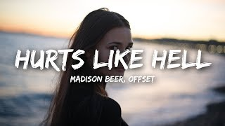 Madison Beer   Hurts Like Hell (Lyrics) Ft. Offset