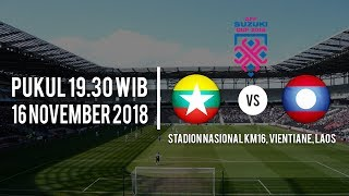Jadwal Pertandingan Piala AFF 2018 Laos Vs Myanmar, Jumat (16/11/2018) Pukul 19.30 WIB