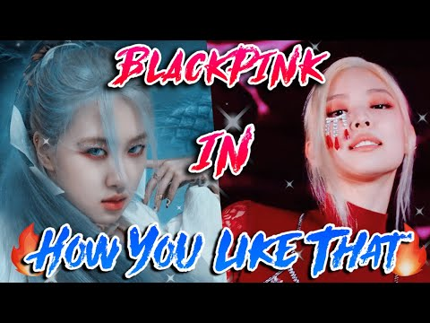 BLACKPINK Ranking in HOW YOU LIKE THAT! - (Presence, Visual, Lines & More)