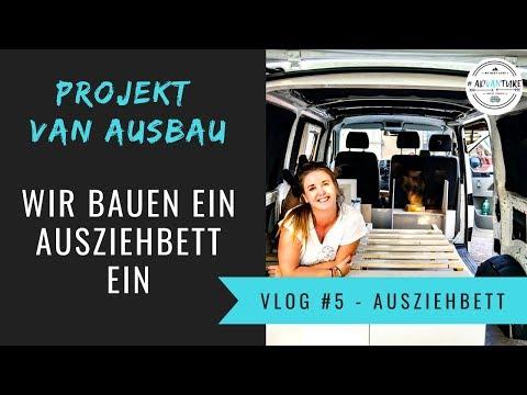 Ausziehbett im Camper | Camper Ausbau VLOG 5 | VW T5 Campervan