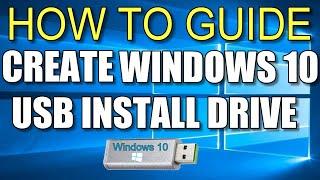 How To Make a Windows 10 USB Install Drive FREE!