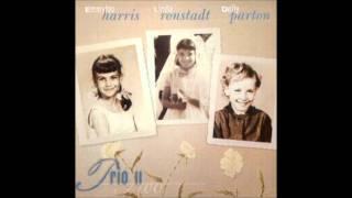 Dolly Parton, Emmylou Harris & Linda Ronstadt - High Sierra