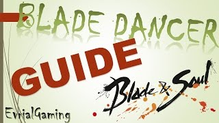 Мастер Клинка Линов (Blade Dancer) ГАЙД Полный и Подробный Blade and Soul