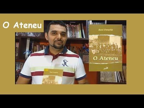 O ATENEU - RAUL POMPEIA