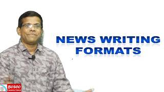 BASICS OF NEWS REPORTING LECTURE -7 NEWS STRUCTURE AND NEWS WRITING FORMATS BA ENGLISH S3