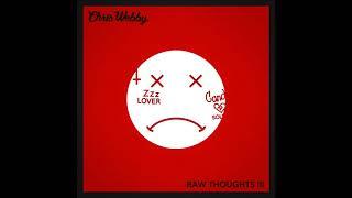 Chris Webby - Raw Thoughts III [prod. JP On Da Track & DJ Santo]