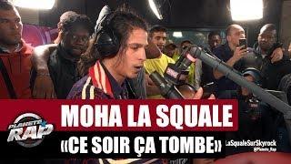 """[INÉDIT] Moha La Squale """"Ce Soir ça Tombe"""" #PlanèteRap"""