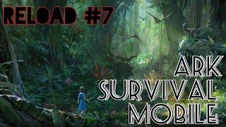 Ark Survival Mobile #21 полное прохождение игры часть 7