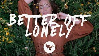 Nurko - Better Off Lonely (Lyrics) ft. RØRY - YouTube