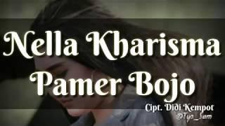 Nella Kharisma Pamer Bojo (lirik Lagu)