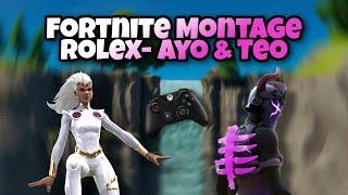 Fortnite Montage (Rolex - Ayo & Teo)