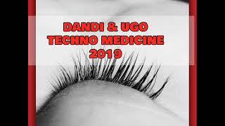 Dandi & Ugo TECHNO Medicine 2019 video