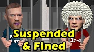 Khabib Nurmagomedov & Conor McGregor Suspended and fined