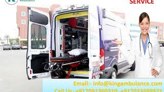 Top-Class King Road Ambulance in Delhi and Patna at Low-Fare