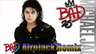 """Michael Jackson - Bad """"AfroJack Remix"""" 2012 HD"""