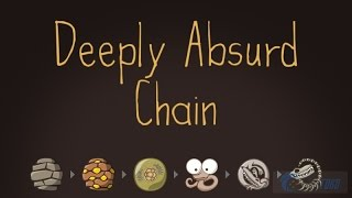Deeply Absurd Chain Walkthrough