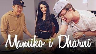 MAMIKO&DHARNI, czyli wjazd na moje ambicje :/  //Bartek bez przepisu odc. 7
