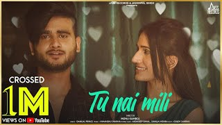 Tu Nai Mili | (Full HD) | Rahul Baweja | Latest Punjabi Songs 2020 | Jass Records