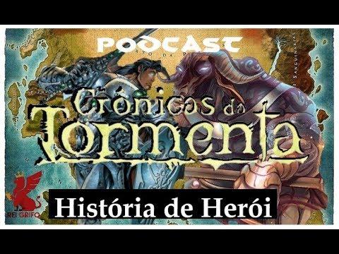 Podcast do Rei Grifo: Crônicas de Tormenta -  Historia de Herói