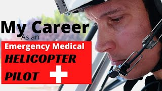 Emergency Medical Helicopter Pilot Job