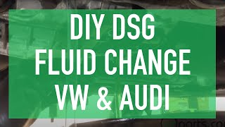 DIY DSG Fluid Change - DSG Service How To