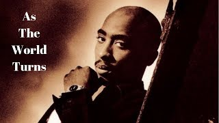 2Pac - As The World Turns Ft. Outlawz (Nozzy-E OG Vibe Remix) (Prod By Dopfunk)