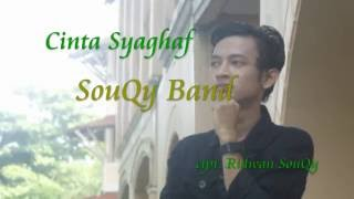 Download lagu Souqy Cinta Syaghaf Mp3