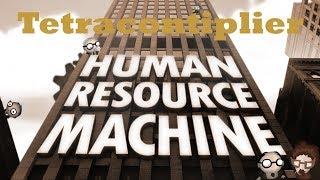 Human Resource Machine Walkthrough - Level 12 - Tetracontiplier