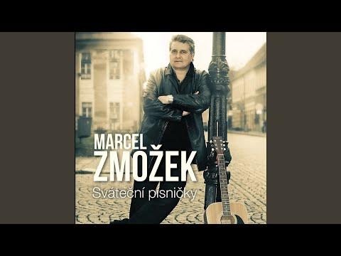 Marcel Zmožek - Píseň vděčnosti
