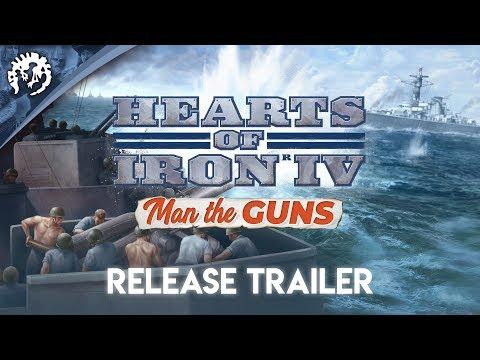 Hearts of Iron IV: Man the Guns - Release Trailer thumbnail