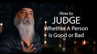 How to Judge Whether A Person is Good or Bad?   English   Guru Mithreshiva