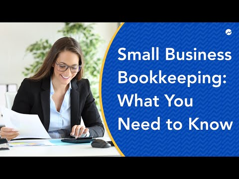 Small Business Bookkeeping: What You Need to Know - YouTube
