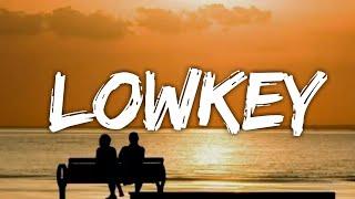 Niki - Lowkey (Lyrics)
