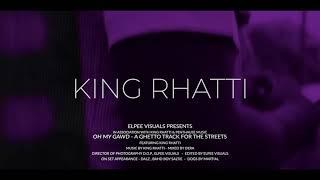 King Rhatti - How u see me naw