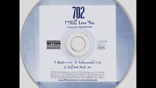 702 - I STILL LOVE YOU (NEPTUNES INSTRUMENTAL)