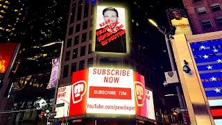 Buying PewDiePie a $1M Billboard in Times Square!