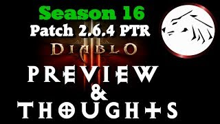 Diablo 3 Season 16 Patch 2.6.4 PTR Patch Notes Preview & Thoughts