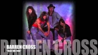 "Barren Cross  ""Feed the Fire"""