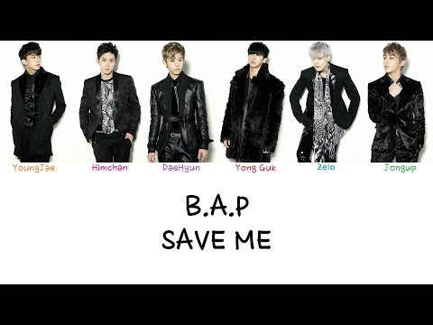 B.A.P - Save Me (Color coded lyrics Han|Rom|Eng)