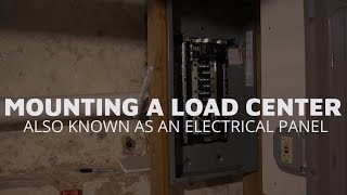 Mounting a Load Center (Electrical Panel)