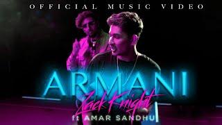 Zack Knight   Amar Sandhu - ARMANI (Official Music Video)