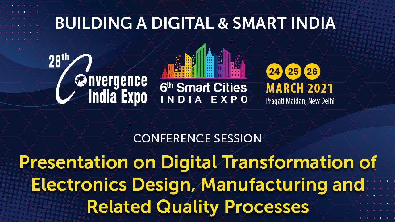 Presentation on Digital Transformation of Electronics Design, Manufacturing and Related Quality
