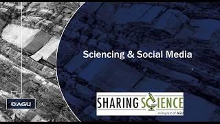 Webinar: Sciencing & Social Media