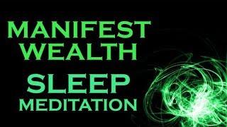 Manifest WEALTH ~ SLEEP MEDITATION ~ Wealth While You SLEEP